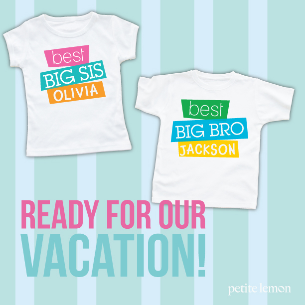 Bring some super personalized memories with you on your vacation! Personalized tees for big brother and big sister, and don't forget baby!  Our fun summer inspired personalized tees on the blog! Petite Lemon